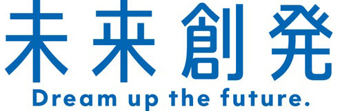 未来創発 ―Dream up the future.